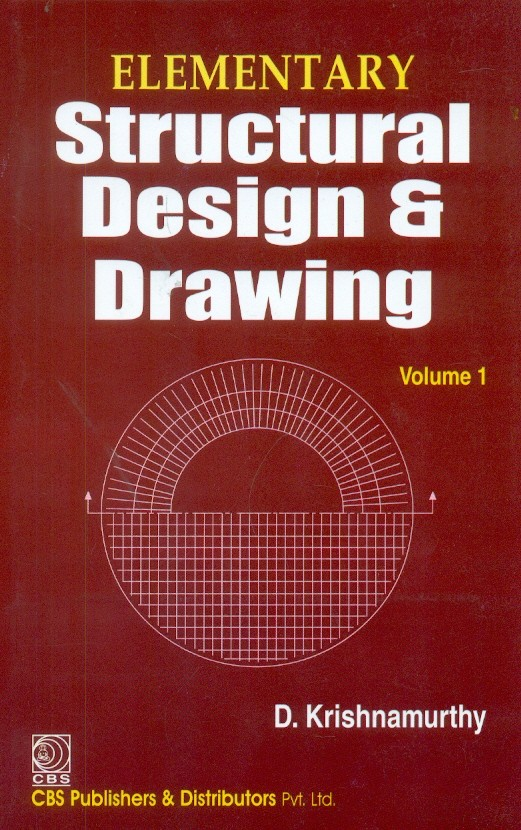 Elementary Structural Design And Drawing, Vol. 1 (Pb-2015)