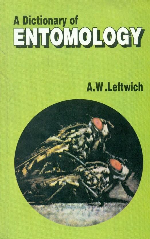 A Dictionary Of Entomology