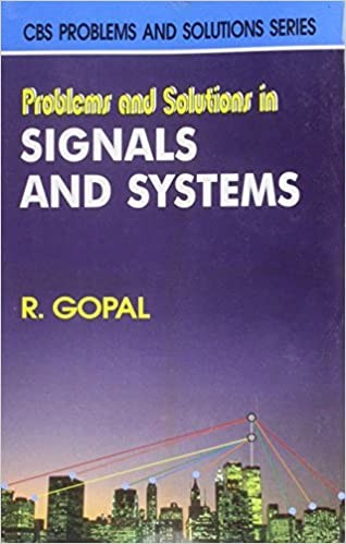 Problems And Solutions In Signals And Systems (Pb 2015)