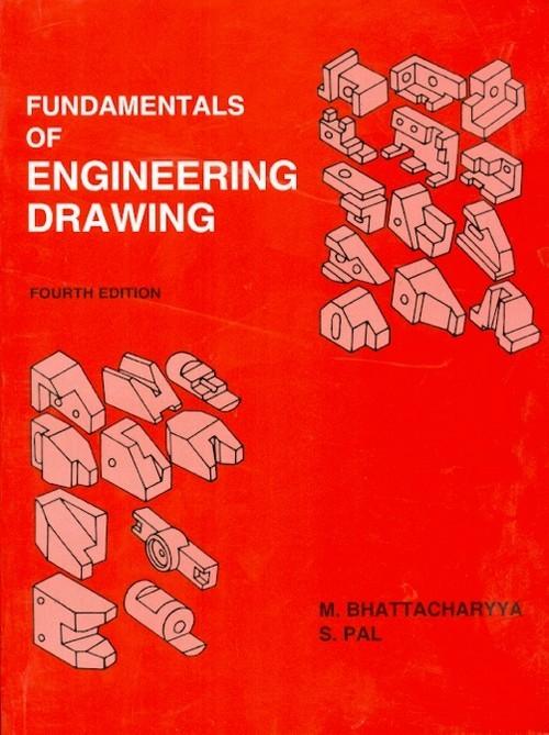 Fundamentals Of Engineering Drawing, 4E (2015)