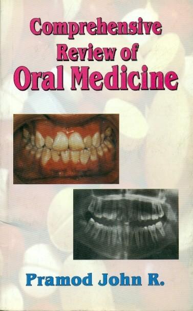 Comprehensive Review Of Oral Medicine