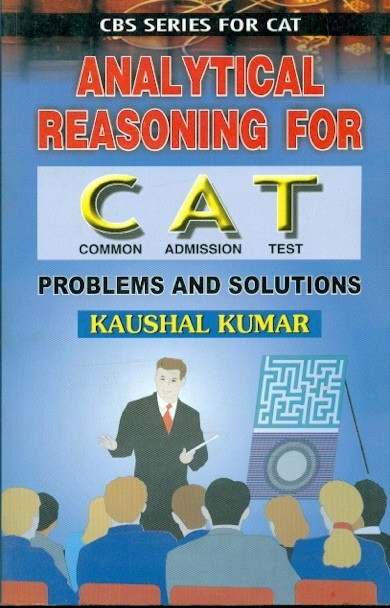 Analytical Reasoning For Cat: Problems And Solutions