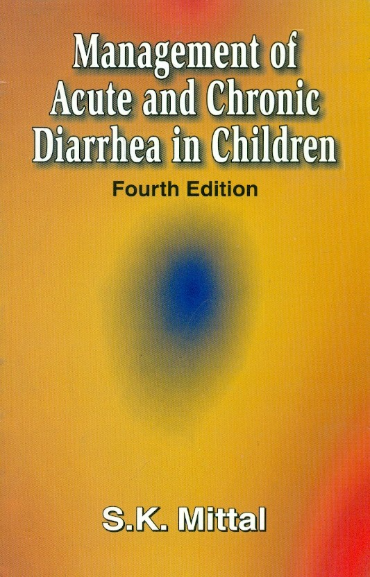 Management Of Acute And Chronic Diarrhea In Children, 4E