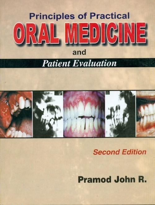 Principles Of Practice Oral Medicine And Patient Evaluation, 2E