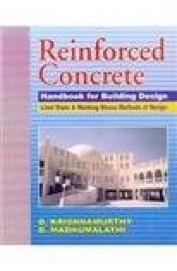Reinforced Concrete Handbook For Building Design : Limit State & Working Stress Methods Of Design