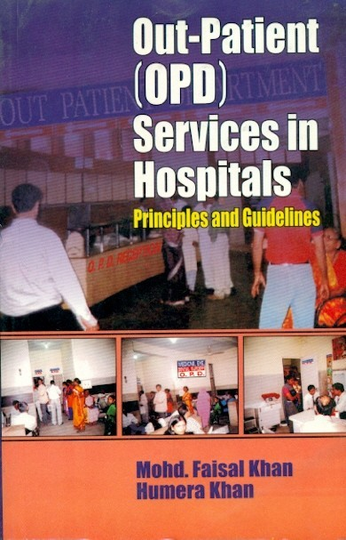 Out Patient (Opd) Services In Hospitals: Principles And Guidelines