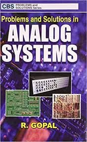 Problems And Solutions In Analog Systems