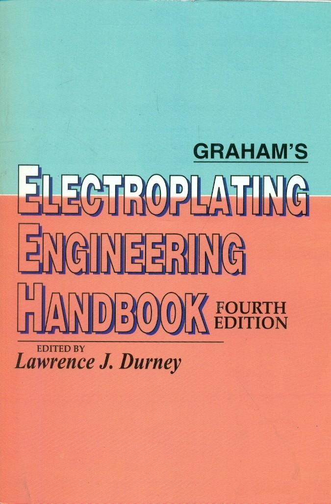 Grahams Electroplating Engineering Handbook