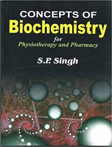 Concepts Of Biochemistry For Physiotherapy And Pharmacy