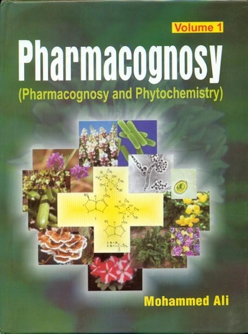Pharmacognosy- Pharmacognosy And Phytochemistry, Volume 1