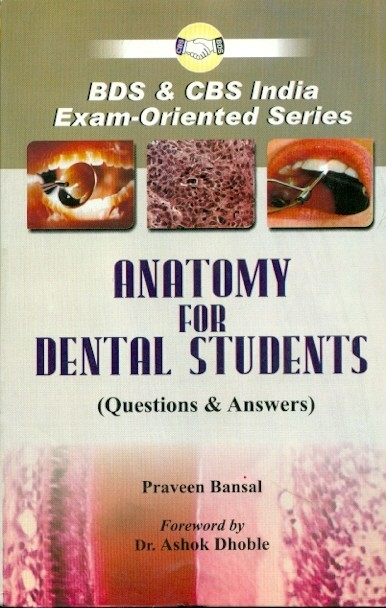 Anatomy For Dental Students  (Questions & Answers)