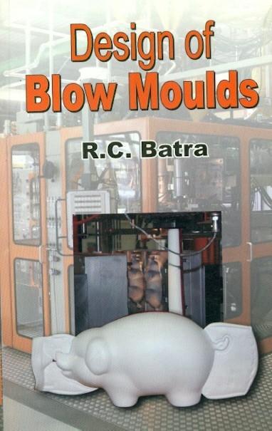 Design Of Blow Moulds