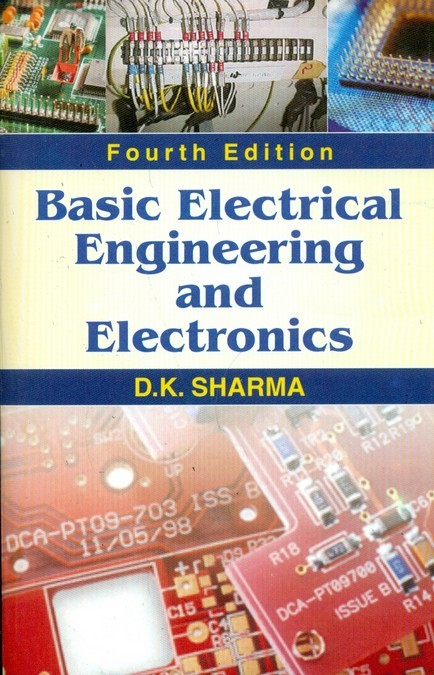 Basic Electrical Engineering And Electronics, 4E