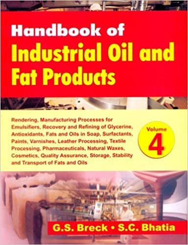 Handbook Of Industrial Oil And Fat Products, Vol. 4: Rendering, Manufacturing Processes For Emulsifiers