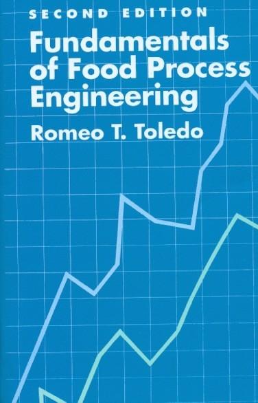 Fundamentals Of Food Process Engineering, 2/E (Pb 2000)