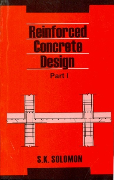 Reinforced Concrete Design, Part I (Pb 2014)