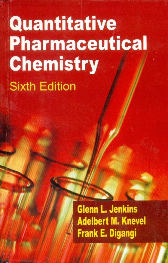Quantitative Pharmaceutical Chemistry, 6/E