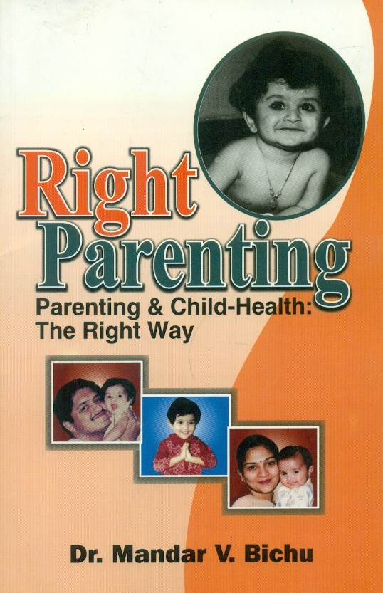 Right Parenting- Parenting & Child Health The Right Way
