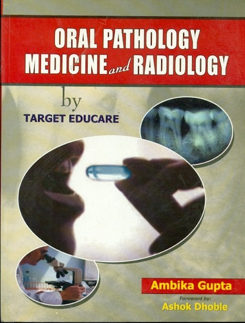 Oral Pathology Medicine And Radiology By Target Educate