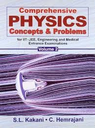 Comprehensive Physics Concepts & Problems For Iit-Jee, Engg. & Med. Ent. Exam., Vol. 2