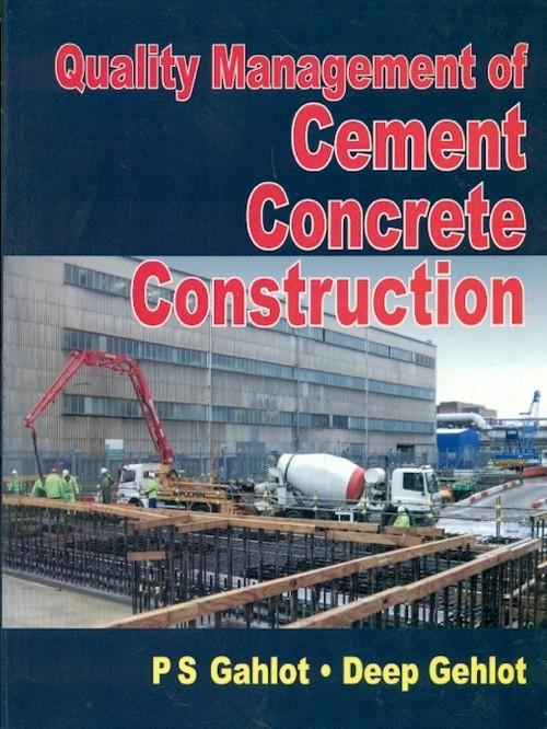Quality Management Of Cement Concrete Construction (Pb-2016)