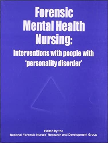 Forensic Mental Health Nursing: Interventions With People With Personality Disorder