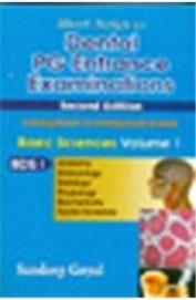 Dental Pg Entrance Examinations 2/E Vol 1