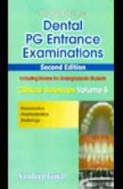 Dental Pg Entrance Examinations 2/E Vol 5