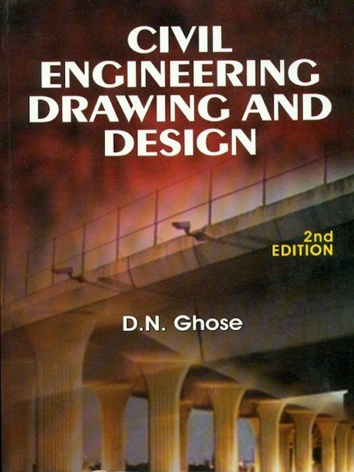 Civil Engineering Drawing And Design, 2E (Pb 2015)