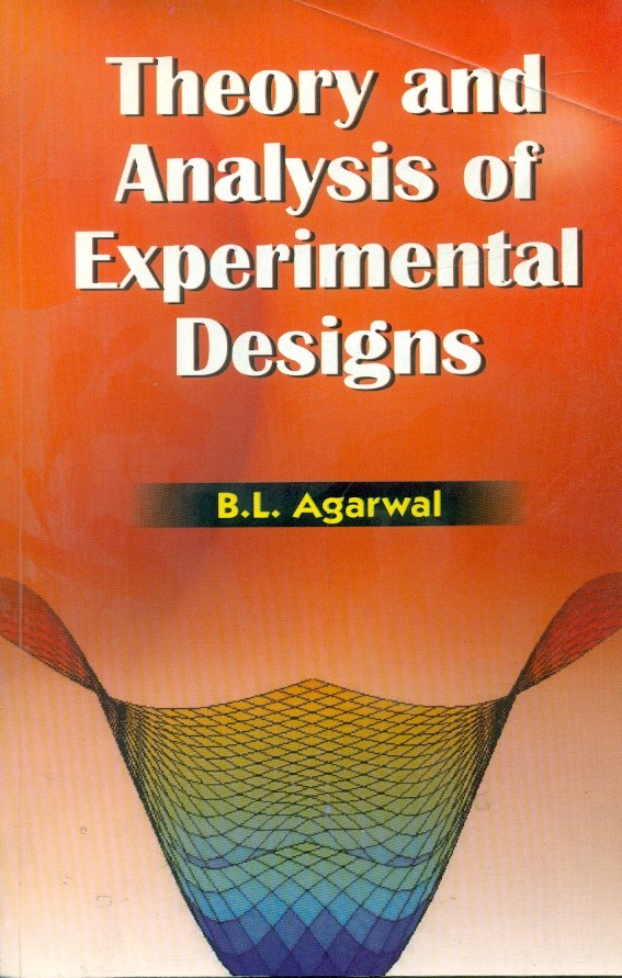 Theory And Analysis Of Experimental Designs