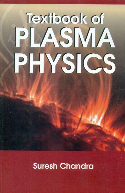 Textbook Of Plasma Physics