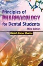 Principles Of Pharmacology For Dental Students, 3E