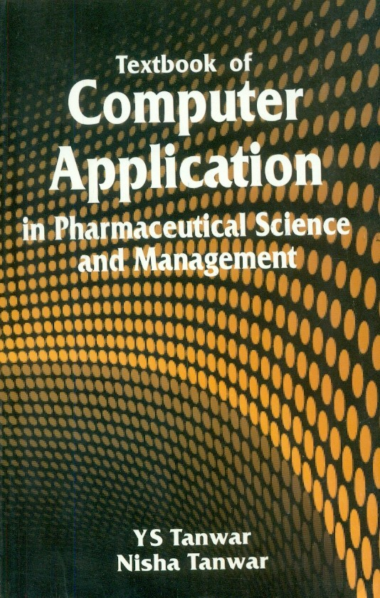 Textbook Of Computer Application In Pharmaceutical Science And Management