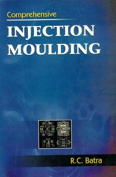 Comprehensive Injection Moulding
