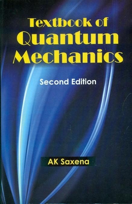 Textbook Of Quantum Mechanics, 2E