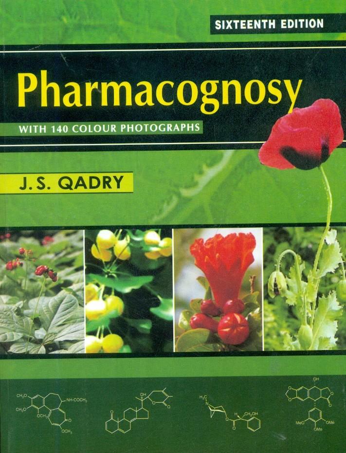 Pharmacognosy With 140 Colour Photographs