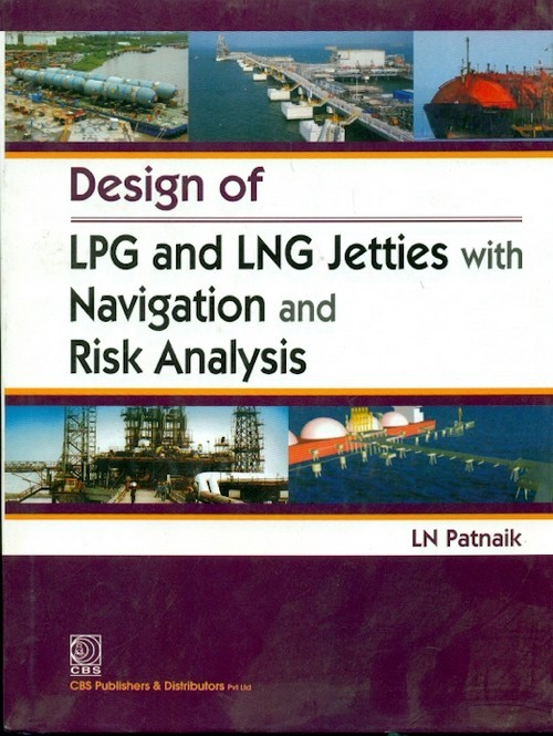 Design Of Lpg And Lng Jetties With Navigation And Risk Analysis