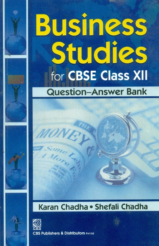 Business Studies For Cbse Class X11 (Question-Answer Bank)