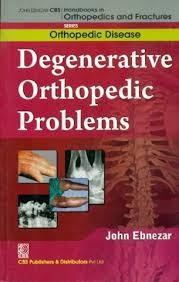 Degenerative Orthopedic Problems (Handbooks In Orthopedics And Fractures Series, Vol35: Orthopedic Disease)Ma)