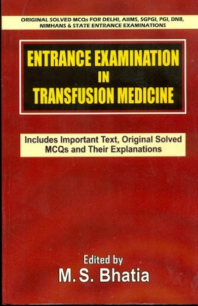 Entrance Examination In Transfusion Medicine (Pb)