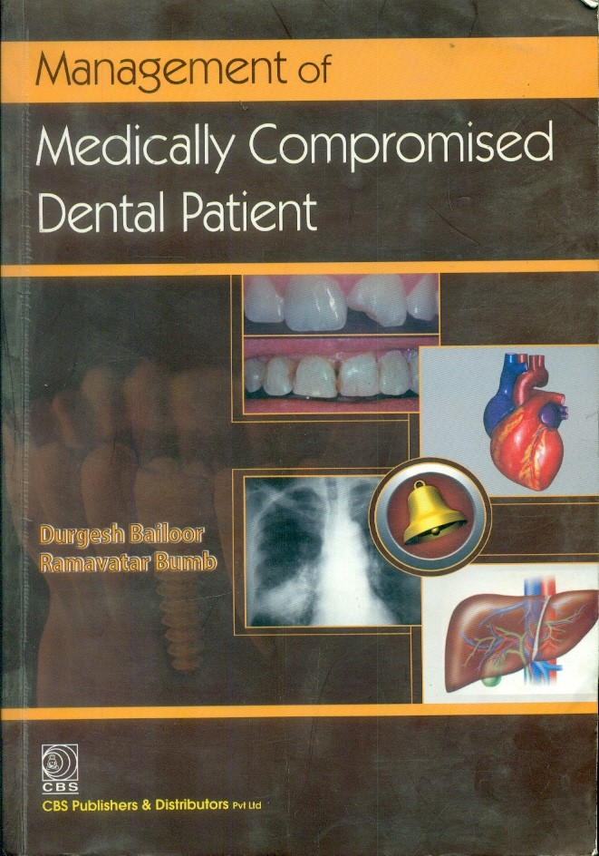 Management Of Medically Compromised Dental Patient (Pb)