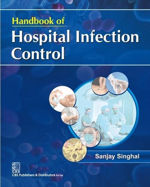 Handbook Of Hospital Infection Control (Hb 2016)