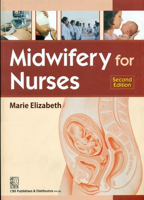 Midwifery for Nurses, 2e (4th reprint)