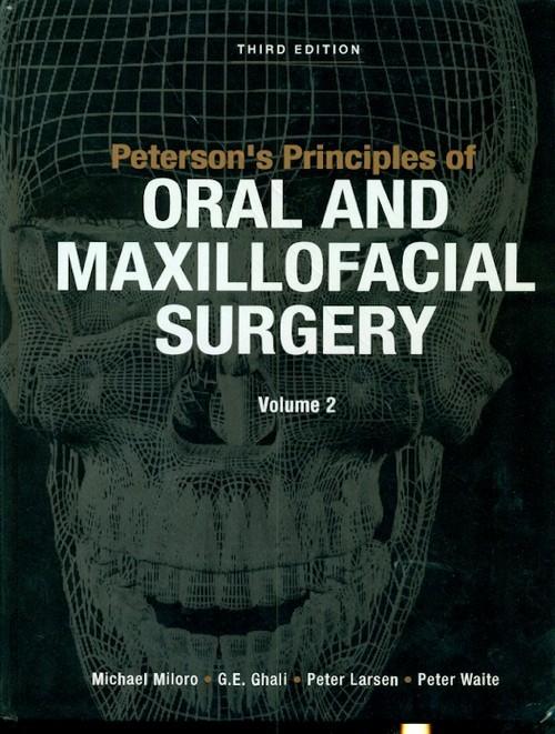 Peterson's Principles Of Oral & Maxillofacial Surgery 3Ed 2 Vol. Set (Hb 2012)
