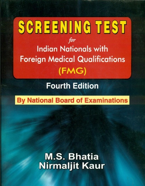 Screening Test For Indian Nationals With Foreign Medical Qualifications, 4E