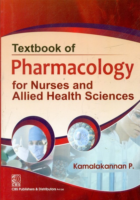 Textbook Of Pharmacology For Nurses And Allied Health Sciences(Pb-2014)