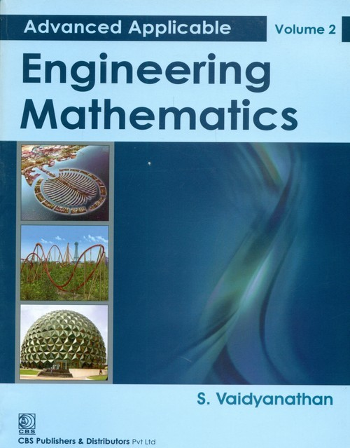Advanced Applicable Engineering Mathematics, Vol. 2