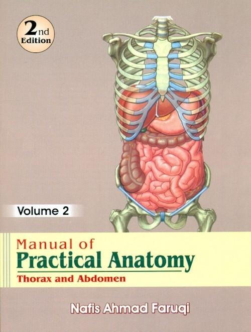 Manual Of Practical Anatomy 2E, Vol. 2 Thorax And Abdomen (Pb 2014)
