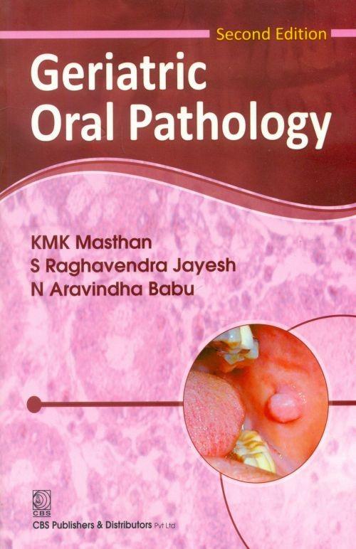 Geriatric Oral Pathology, 2E (Pb-2014)