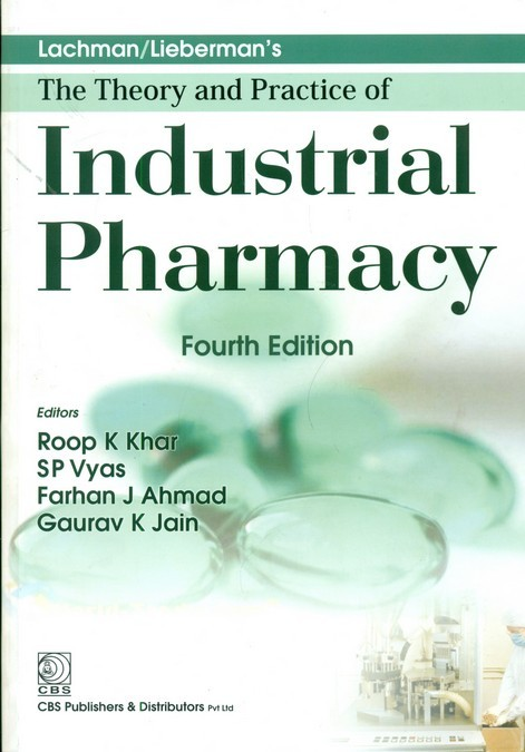 Lachman/Lieberman's The Theory And Practice Of Industrial Pharmacy,4E (Hb -2013)